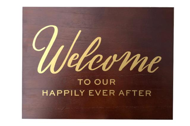 WOODEN 'WELCOME TO OUR HAPPILY EVER AFTER' SIGN